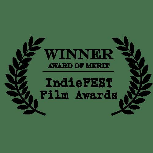 Indie Fest Film Awards Winnier Award of Merit